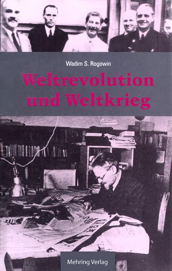 Gab es eine Alternative? / Weltrevolution und Weltkrieg - Blick ins Buch