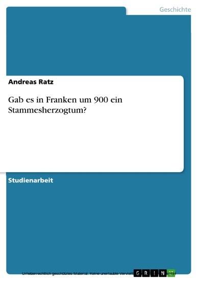 Gab es in Franken um 900 ein Stammesherzogtum? - Blick ins Buch