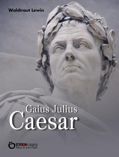 Gaius Julius Caesar - Blick ins Buch