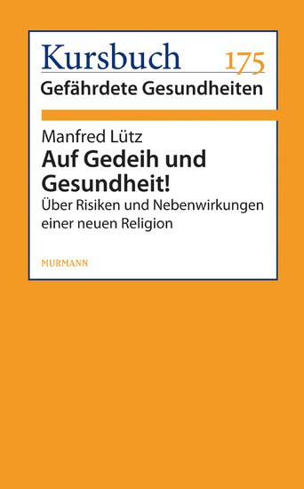 Auf Gedeih und Gesundheit! - Blick ins Buch