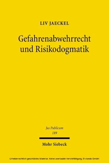 Gefahrenabwehrrecht und Risikodogmatik - Blick ins Buch