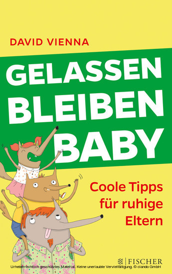 Gelassen bleiben, Baby - Blick ins Buch