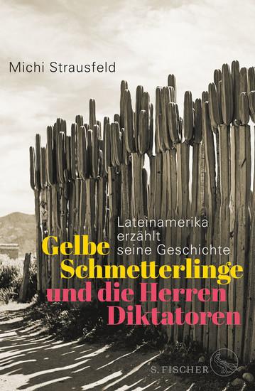 Gelbe Schmetterlinge und die Herren Diktatoren - Blick ins Buch