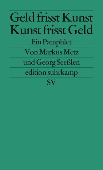 Geld frisst Kunst - Kunst frisst Geld - Blick ins Buch