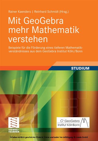Mit GeoGebra mehr Mathematik verstehen - Blick ins Buch