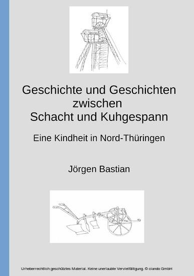 Geschichte und Geschichten zwischen Schacht und Kuhgespann - Blick ins Buch