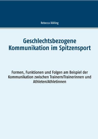 Geschlechtsbezogene Kommunikation im Spitzensport - Blick ins Buch