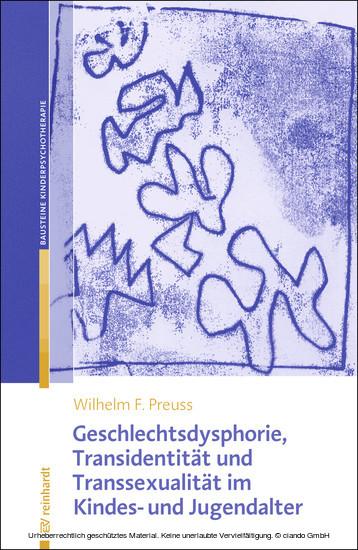 Geschlechtsdysphorie, Transidentität und Transsexualität im Kindes- und Jugendalter - Blick ins Buch