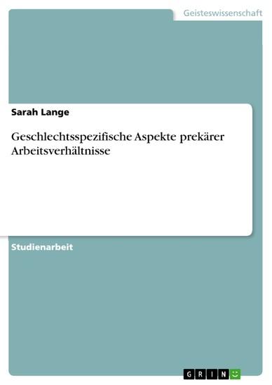 Geschlechtsspezifische Aspekte prekärer Arbeitsverhältnisse - Blick ins Buch
