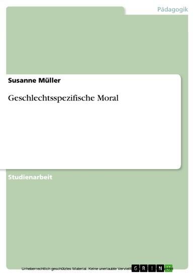 Geschlechtsspezifische Moral - Blick ins Buch