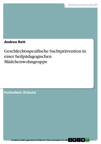 Geschlechtsspezifische Suchtprävention in einer heilpädagogischen Mädchenwohngruppe - Blick ins Buch