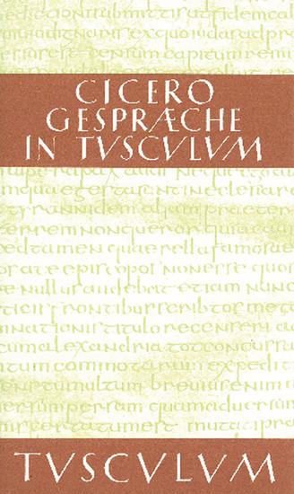 Gespräche in Tusculum / Tusculanae disputationes - Blick ins Buch