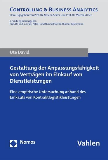 Gestaltung der Anpassungsfähigkeit von Verträgen im Einkauf von Dienstleistungen - Blick ins Buch