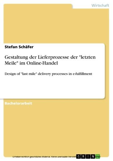 Gestaltung der Lieferprozesse der 'letzten Meile' im Online-Handel - Blick ins Buch