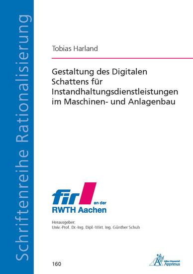 Gestaltung des Digitalen Schattens für Instandhaltungsdienstleistungen im Maschinen- und Anlagenbau - Blick ins Buch