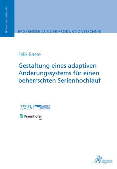 Gestaltung eines adaptiven Änderungssystems für einen beherrschten Serienhochlauf - Blick ins Buch