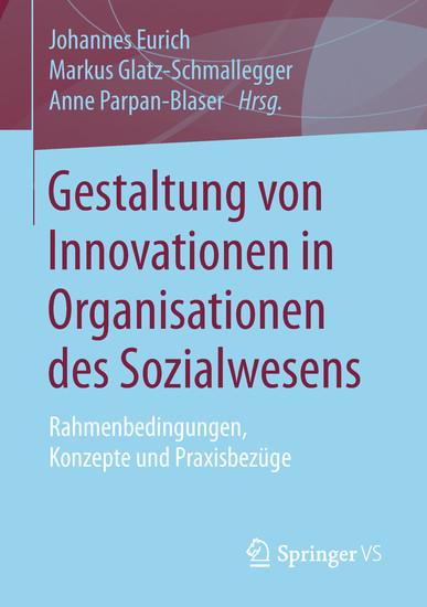 Gestaltung von Innovationen in Organisationen des Sozialwesens - Blick ins Buch