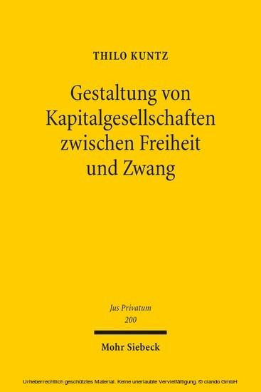 Gestaltung von Kapitalgesellschaften zwischen Freiheit und Zwang - Blick ins Buch