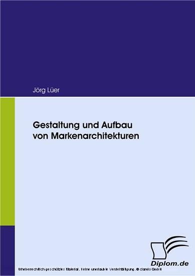 Gestaltung und Aufbau von Markenarchitekturen - Blick ins Buch