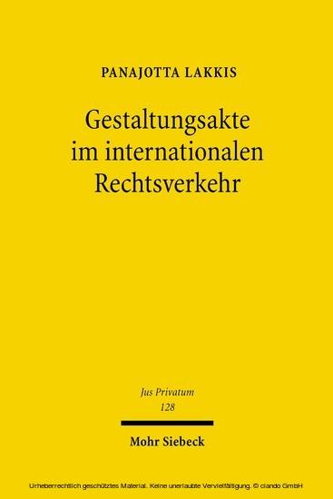 Gestaltungsakte im internationalen Rechtsverkehr - Blick ins Buch
