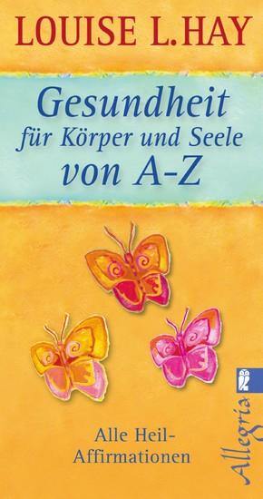 Gesundheit für Körper und Seele von A-Z - Blick ins Buch