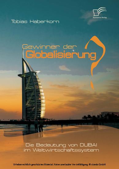 Gewinner der Globalisierung? Die Bedeutung von Dubai im Weltwirtschaftssystem - Blick ins Buch