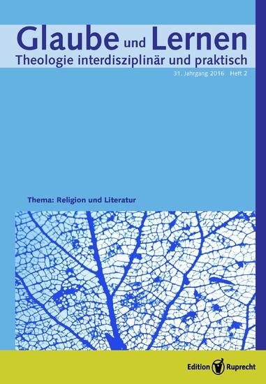Glaube und Lernen 2/2016 – Einzelkapitel – Religion in Bestsellern – eine theologische Klärung - Blick ins Buch