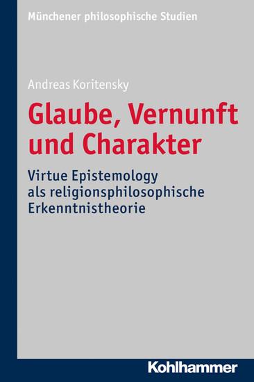 Glaube, Vernunft und Charakter - Blick ins Buch