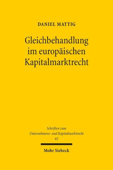 Gleichbehandlung im europäischen Kapitalmarktrecht - Blick ins Buch