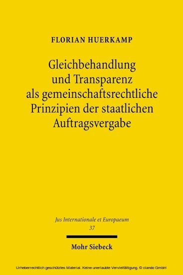 Gleichbehandlung und Transparenz als gemeinschaftsrechtliche Prinzipien der staatlichen Auftragsvergabe - Blick ins Buch