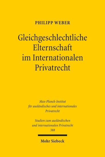 Gleichgeschlechtliche Elternschaft im Internationalen Privatrecht - Blick ins Buch