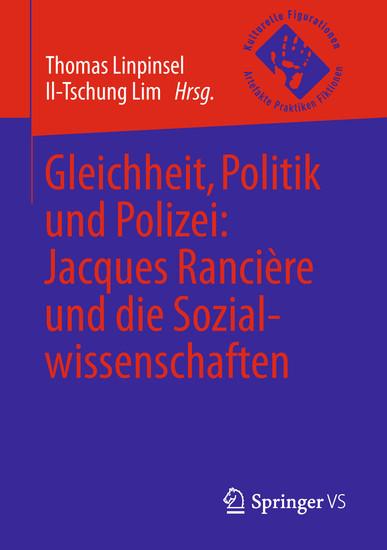 Gleichheit, Politik und Polizei: Jacques Rancière und die Sozialwissenschaften - Blick ins Buch