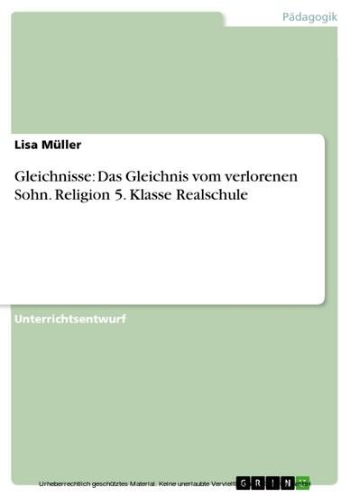 Gleichnisse: Das Gleichnis vom verlorenen Sohn. Religion 5. Klasse Realschule - Blick ins Buch