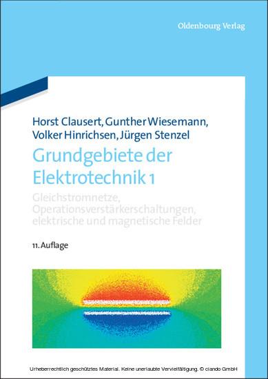 Gleichstromnetze, Operationsverstärkerschaltungen, elektrische und magnetische Felder - Blick ins Buch