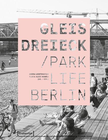 Gleisdreieck / Parklife Berlin - Blick ins Buch