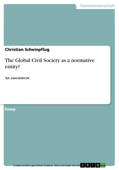 The Global Civil Society as a normative entity? - Blick ins Buch