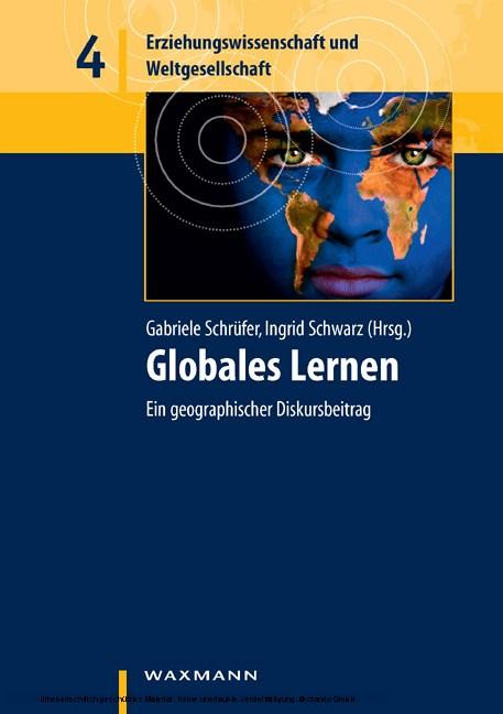 Globales Lernen. Ein geographischer Diskursbeitrag - Blick ins Buch