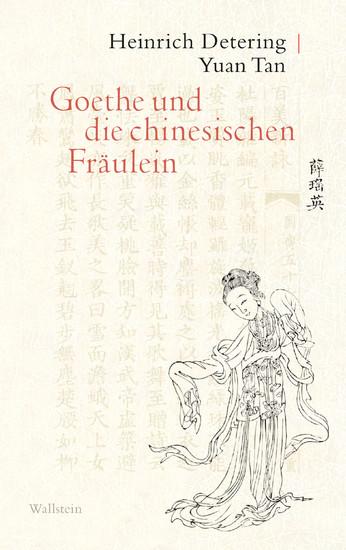 Goethe und die chinesischen Fräulein - Blick ins Buch