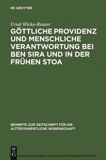 Göttliche Providenz und menschliche Verantwortung bei Ben Sira und in der Frühen Stoa - Blick ins Buch