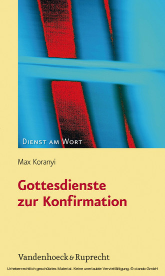 Gottesdienste zur Konfirmation - Blick ins Buch