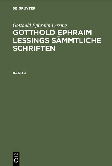 Gotthold Ephraim Lessing: Gotthold Ephraim Lessings Sämmtliche Schriften. Band 3 - Blick ins Buch