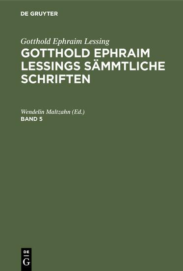 Gotthold Ephraim Lessing: Gotthold Ephraim Lessings Sämmtliche Schriften. Band 5 - Blick ins Buch