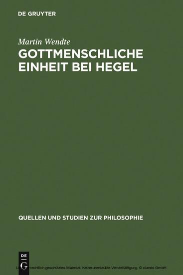 Gottmenschliche Einheit bei Hegel - Blick ins Buch