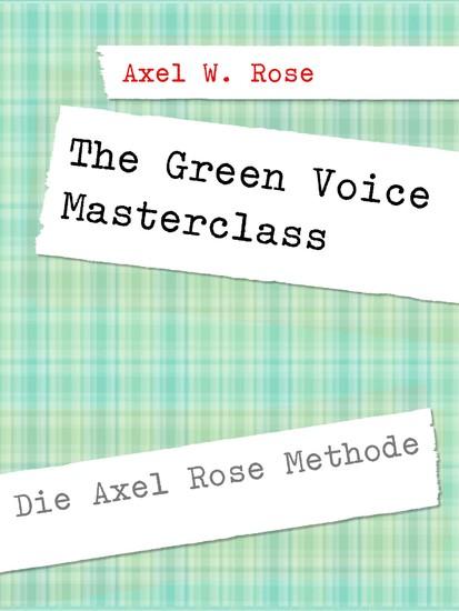 The Green Voice Masterclass - Blick ins Buch