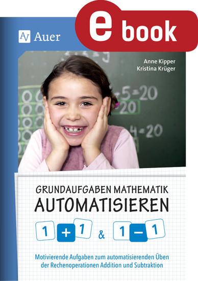 Grundaufgaben Mathematik automatisieren 1+1 & 1-1 - Blick ins Buch