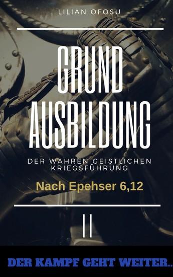 Grundausbildung der wahren gesitlichen Kriegsführung II - Blick ins Buch