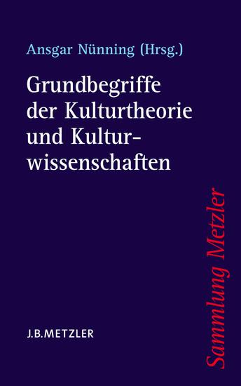 Grundbegriffe der Kulturtheorie und Kulturwissenschaften - Blick ins Buch