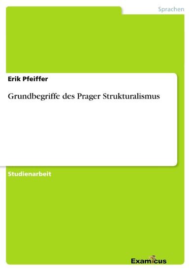 Grundbegriffe des Prager Strukturalismus - Blick ins Buch