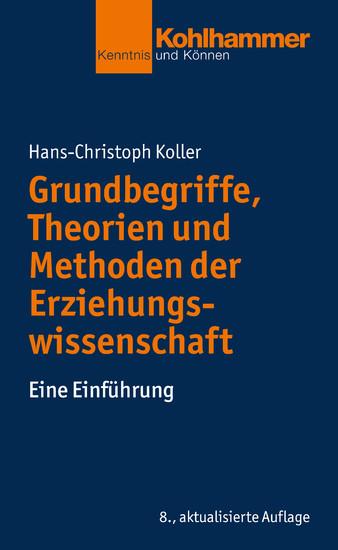 Grundbegriffe, Theorien und Methoden der Erziehungswissenschaft - Blick ins Buch