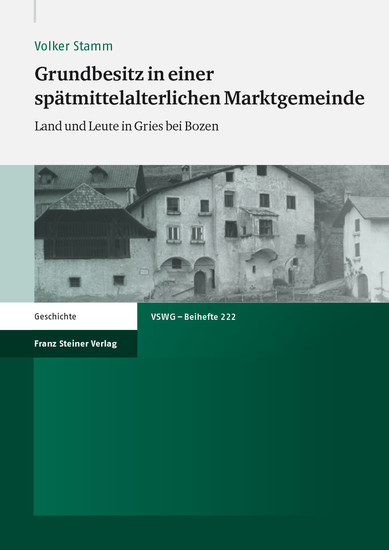 Grundbesitz in einer spätmittelalterlichen Marktgemeinde - Blick ins Buch